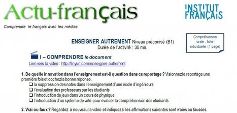 Actu-français : L'école interactive ! (B1) | Le blog des profs de l'Institut Français à Madrid | En français, au jour le jour | Scoop.it