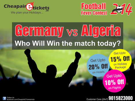 Germany-vs-Algeria - FIFA WORLD CUP 2014 | travel agent in noida | Scoop.it