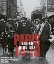 Paris 14-18 : la guerre au quotidien | Rhit Genealogie | Scoop.it