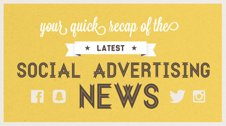 Your Quick Recap of the Latest Social Advertising News | Online Advertising | Scoop.it