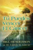 Tú puedes Vencer El Cáncer by Bill Henderson | Wellness Life | Scoop.it