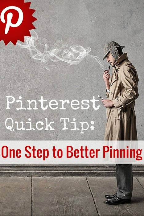 Pinterest Quick Tip: One Step to Better Pinning   Linguagem Virtual   Scoop.it
