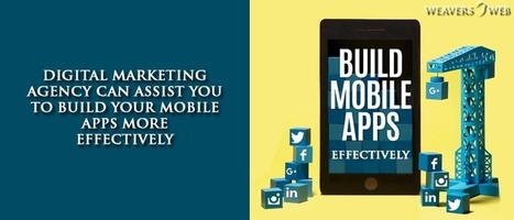 What Are Those Golden Rules That Can Assist You To Make Your Mobile App More Effective?   Web Design, Development and Digital Marketing   Scoop.it