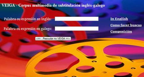 (EN)-(GL) - VEIGA - Corpus multimedia de subtitulación inglés-galego | Glossarissimo! | Scoop.it