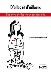Acheter le livre d'Anne Laveau-Gauvillé - Elles osent ! | Les femmes dans le monde | Scoop.it