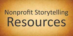 Nonprofit Storytelling Resources | CoAprendizagens 21 | Scoop.it