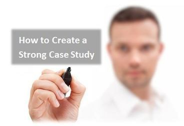 How to Create a Strong Case Study | Beyond Marketing | Scoop.it