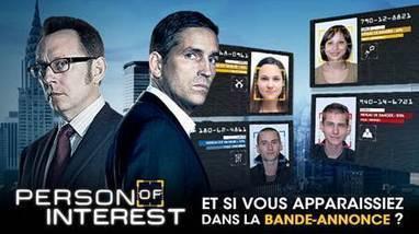 Person of Interest : Et si VOUS apparaissiez dans la bande-annonce ? - Stéphane Larue | Web et HighTech | Scoop.it