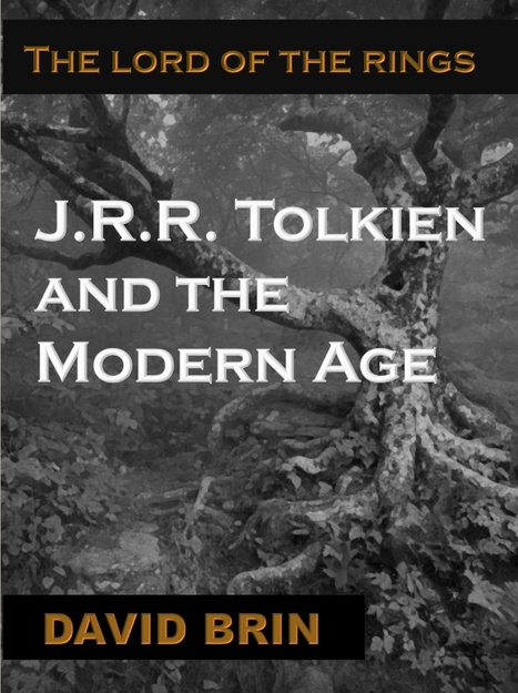 J.R.R. Tolkien — enemy of progress | Culture, Science Fiction and the Future | Scoop.it
