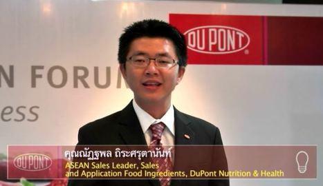 ณัฏฐพล ถิระศรุตานันท์, ASEAN Leader of DuPont Nutrition & Health, กล่าวในงานThailand Food Innovation Forum | DuPont ASEAN | Scoop.it