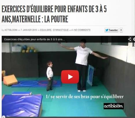 Exercices d'équilibre pour enfants de 3 à 5 ans,maternelle : La poutre | Actibloom Sport | Actibloom, Vidéos d'éveil au sport pour enfants | Scoop.it