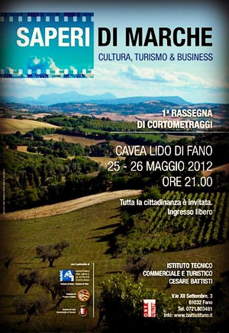 Saperi di Marche: 1a Rassegna di Cortometraggi Turistici | Le Marche un'altra Italia | Scoop.it