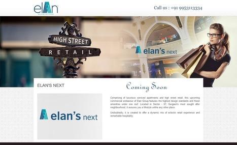 Elan New Projects Gurgaon - Elans Next, Sector 67 Gurgaon | Real Estate | Scoop.it