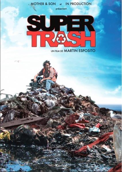 SUPER TRASH | Economie Responsable et Consommation Collaborative | Scoop.it