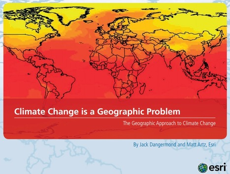 Climate Change is a Geographic Problem   Everything is related to everything else   Scoop.it