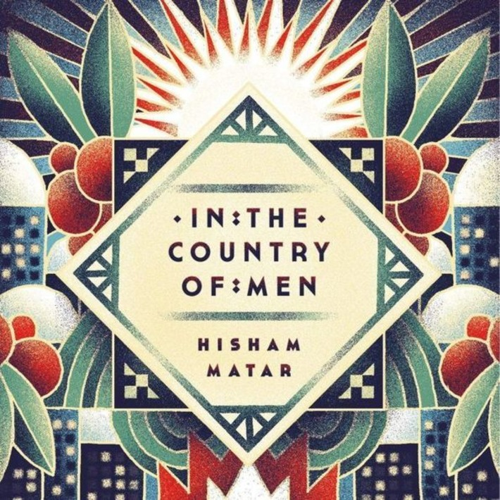 African Book Club: Hisham Matar's In the Country of Men | ABC | Kiosque du monde : Afrique | Scoop.it