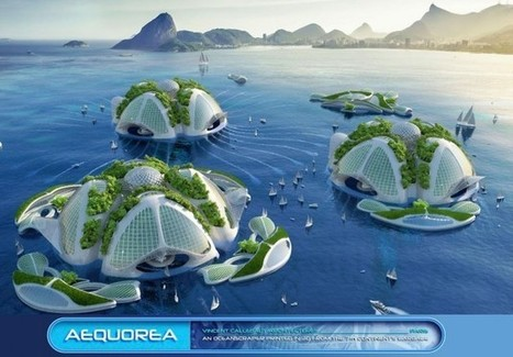 Aequorea, la ville autosuffisante subaquatique imprimée en 3D | Biodiversité & Relations Homme - Nature - Environnement : Un Scoop.it du Muséum de Toulouse | Scoop.it
