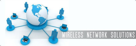Can Wireless Networking Solutions Deliver Benefits To Your Company? | Intellect Information Technology | Scoop.it