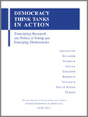 Democracy Think Tanks in Action: Translating Research into Policy in Young and Emerging Democracies | National Endowment for Democracy | Think-tanks | Scoop.it
