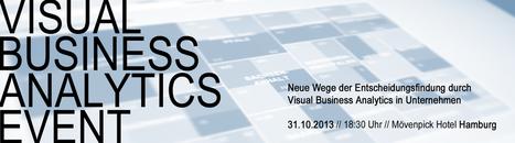 Visual Business Analytics Event 31.10.2013 // Jetzt noch die letzten Tickets sichern! | VISUAL BUSINESS ANALYTICS 09-2013 | Scoop.it