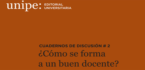 Cuadernos de Discusión: ¿Cómo se forma a un buen docente? en PDF - Instituto de Tecnologías para Docentes | Yo Profesor | Educacion, ecologia y TIC | Tecnología | Scoop.it