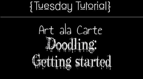 Get Started Doodling! (Tuesday Tutorials) | Celebrating Beautiful Moments In Time | Scoop.it