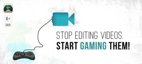 Game your Video: Stop Editing Videos, Start Gaming Them | Video for Learning | Scoop.it