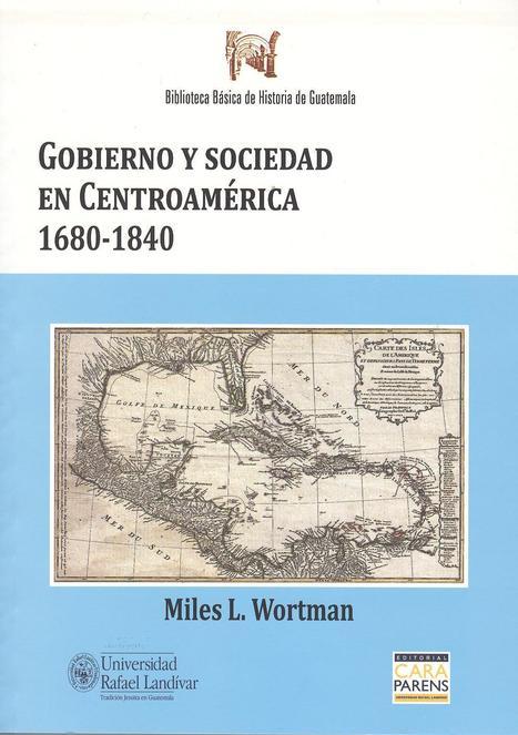 Nueva entrega de la Biblioteca Básica de Historia de Guatemala. | Historia Guatemala | Scoop.it