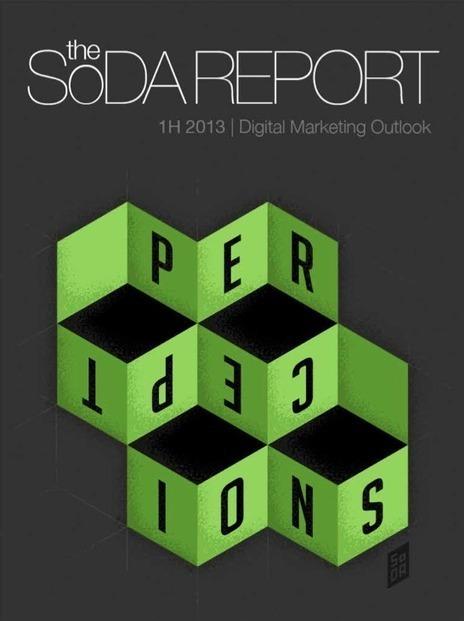 2013 SoDA Report: Digital Marketing Outlook - Marketing Technology Blog | Integrated Brand Communications | Scoop.it