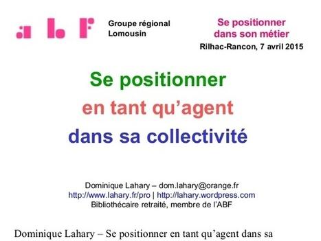 Se positionner en tant qu'agent dans sa collectivité | La vie des BibliothèqueS | Scoop.it