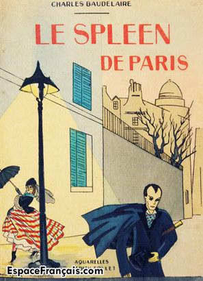 Charles Baudelaire : Le Spleen de Paris - EspaceFrançais.com | FLE: CULTURE ET CIVILISATION-DIDACTIQUE | Scoop.it