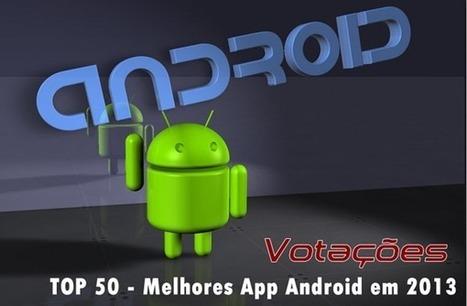 Votações: TOP 50 – Melhores App Android em 2013 | Pplware | Android News | Scoop.it