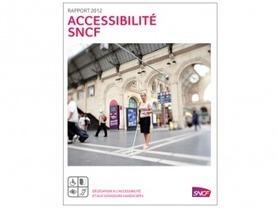 Rapport 2012 sur l'accessibilité - SNCF | URBACCESS | Scoop.it