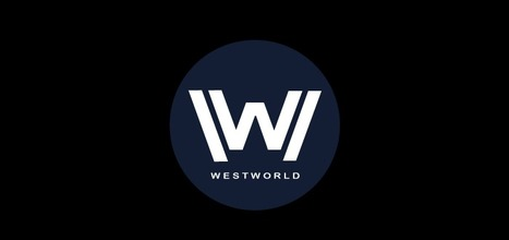 Content Marketing & Web Design Lessons from HBO's Westworld | Design Revolution | Scoop.it
