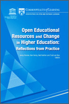 Commonwealth of Learning - Perspectives on Open and Distance Learning: Open Educational Resources and Change in Higher Education: Reflections from Practice | Silvana Richardson | Scoop.it