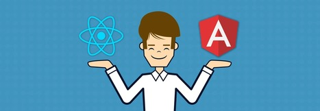 Don't blame the framework: my experience with AngularJS and ReactJS | Angular.js and Google Dart | Scoop.it