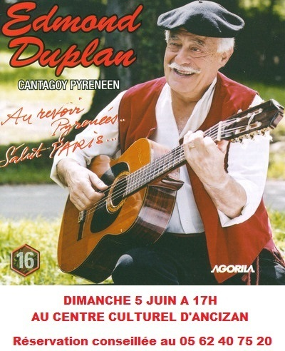 Edmond Duplan au centre culturel d'Ancizan le 5 juin | Vallée d'Aure - Pyrénées | Scoop.it