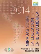 Miradas sobre la educación en Iberoamérica 2014. El seguimiento de las Metas Educativas 2021 | Educacion, ecologia y TIC | Scoop.it