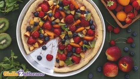 Ricetta Pizza dolce alla frutta - Le Ricette di GialloZafferano.it   Gusto e Passione   Scoop.it