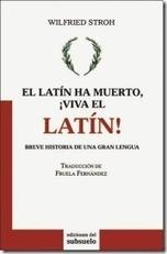 LINGVA LATINA PER SE ILLVSTRATA: La enseñanza del latín vivo | LATIN PRAVES LLPSI | Scoop.it