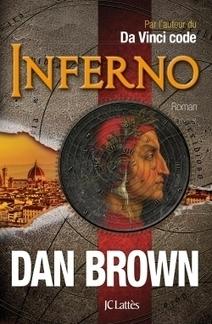 Inferno de Dan Brown | CDI - Albert Thomas (Roanne) : nos dernières acquisitions pour les Lycées | Scoop.it