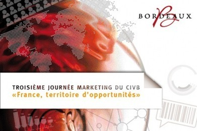 "3e journée du marketing du CIVB [Publi-info] | ""Viticulture en gironde"" 