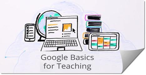 Google lanza un curso online y gratuito para educadores | Tecnologia Instruccional | Scoop.it