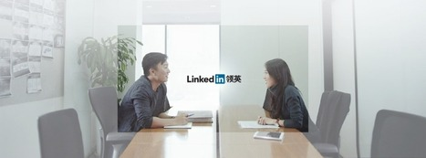 LinkedIn Seeks to Become a Part of China's 2014 Social Media Landscape | Business & Marketing | Scoop.it