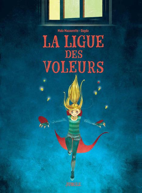 La ligue des voleurs - Jungle de&nbsp;Ma&iuml;a MAZAURETTE<br/>&amp; DAGDA | Concours de lecture : Adolire - Prix des Incorruptibles | Scoop.it
