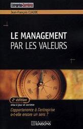 Le management par les valeurs , Jean-François Claude | Bibliographie | Scoop.it