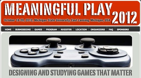 Meaningful Play 2012: Designing and Studying Games that Matter | Higher Education Teaching and Learning | Scoop.it