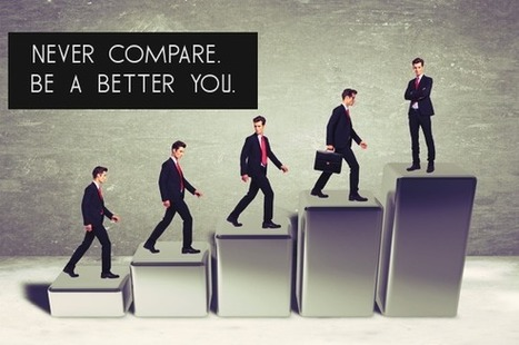 6 Reasons Why You Shouldn't Compare Your Life to Others | MLM Network Marketing Success | Scoop.it