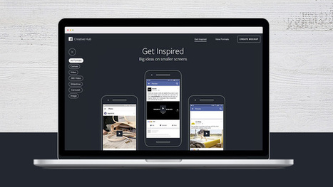 Facebook Opens 'Creative Hub' Ad Testing Platform to All Users | Social Media News | Scoop.it