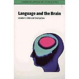 Language and the Brain (Cambridge Approaches to Linguistics) | Chilean Spanish | Scoop.it
